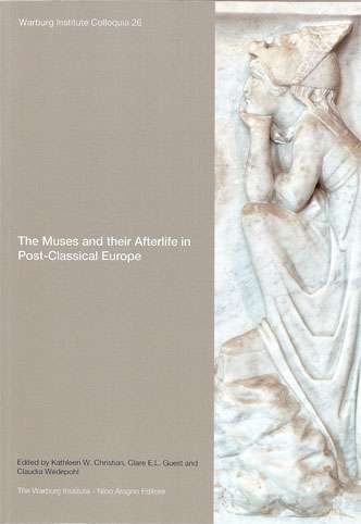 THE MUSES AND THEIR AFTERLIFE IN POST-CLASSICAL EUROPE