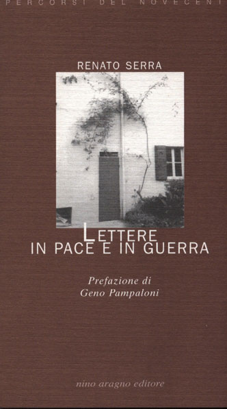 LETTERE IN PACE ED IN GUERRA